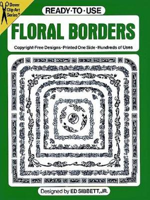Ready-to-Use Floral Borders - Dover Clip Art Ready-to-Use (Paperback)