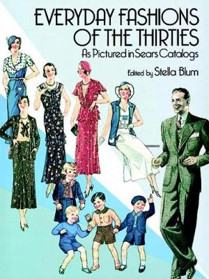 Everyday Fashions of the 30's - Dover Fashion and Costumes (Paperback)