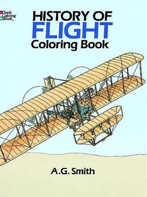 History of Flight Coloring Book - Dover History Coloring Book (Paperback)