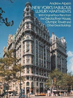 New York's Fabulous Luxury Apartments - Dover Architecture (Paperback)