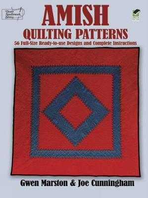 Amish Quilting Patterns: Full-Size Ready-to-Use Designs and Complete Instructions - Dover Quilting (Paperback)