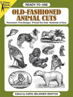 Ready-to-Use Old-Fashioned Animal Cuts - Dover Clip Art S.