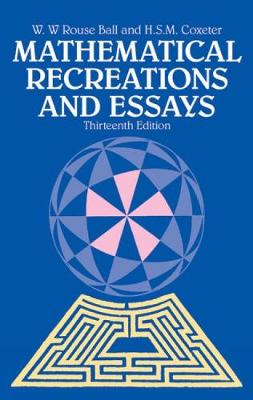 Mathematical Recreations and Essays - Dover Recreational Math (Paperback)