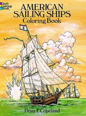 American Sailing Ships Coloring Book - Dover History Coloring Book (Paperback)