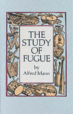 The Study Of Fugue (Paperback)