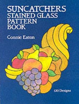 Suncatchers Stained Glass Pattern Book - Dover Stained Glass Instruction (Paperback)