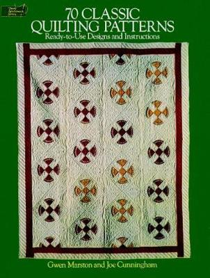 70 Classic Quilting Patterns: 70 Ready-to-Use Designs and Instructions - Dover Quilting (Paperback)