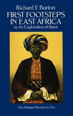 First Footsteps in East Africa: v. 1 & 2 in 1v (Paperback)