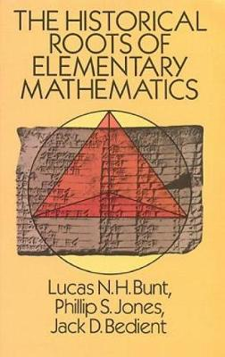 The Historical Roots of Elementary Mathematics - Dover Books on Mathematics (Paperback)