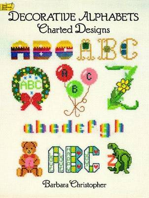 Decorative Alphabets Charted Designs (Paperback)