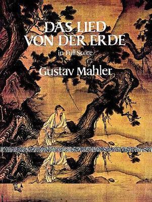 Gustav Mahler: Das Lied Von Der Erde (Dover Full Score) (Paperback)