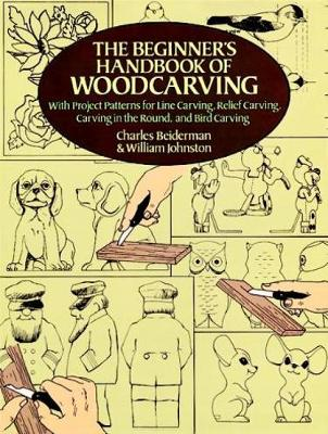 The Beginner's Handbook of Woodcarvings - Dover Woodworking (Paperback)