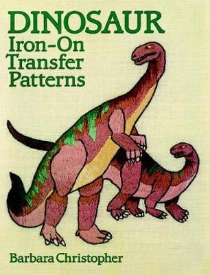 Dinosaur Iron-on Transfer Patterns - Dover Iron-on Transfer Patterns (Paperback)