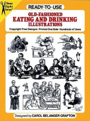 Ready-to-Use Old-Fashioned Eating and Drinking Illustrations - Dover Clip Art Ready-to-Use (Paperback)