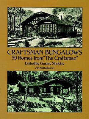"Craftsman Bungalows: 59 Bungalows from ""The Craftsman"" - Dover Architecture (Paperback)"