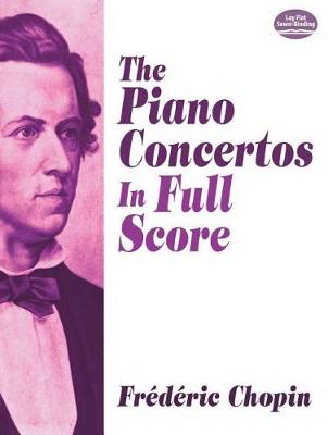 The Piano Concertos in Full Score (Paperback)