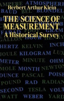 The Science of Measurement: A Historical Survey (Paperback)