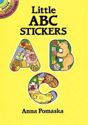Little ABC Stickers - Dover Little Activity Books Stickers (Paperback)