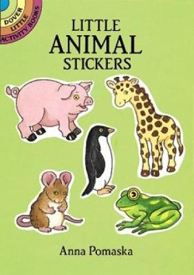 Little Animal Stickers - Dover Little Activity Books Stickers (Paperback)