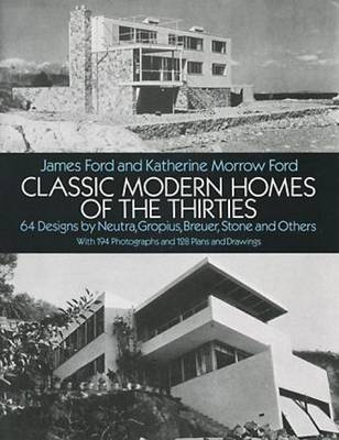 Classic Modern Homes of the Thirties (Paperback)