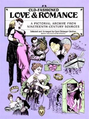 Love and Romance: A Pictorial Archive from Nineteenth Century Sources - Dover Pictorial Archive (Paperback)