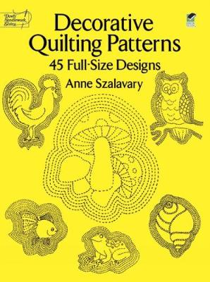 Decorative Quilting Patterns: 45 Full-Size Designs - Dover Quilting (Paperback)