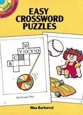 Easy Crossword Puzzles - Dover Little Activity Books (Paperback)