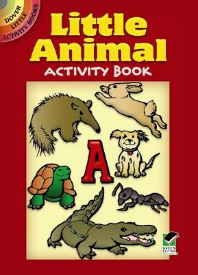 Little Animal Activity Book - Dover Little Activity Books (Paperback)