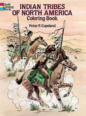 Indian Tribes of North America Colouring Book - Dover History Coloring Book (Paperback)