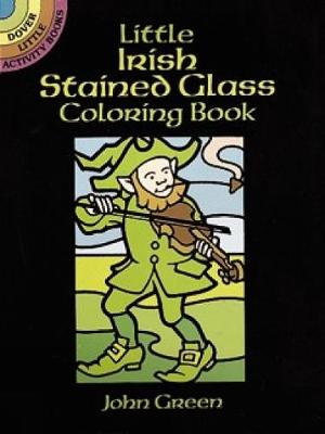 Little Irish Stained Glass - Dover Stained Glass Coloring Book (Paperback)