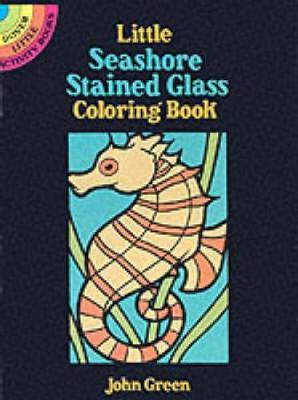 Little Seashore Stained Glass - Dover Stained Glass Coloring Book (Paperback)
