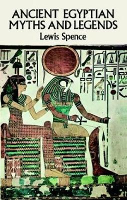 Ancient Egyptian Myths and Legends - Egypt (Paperback)
