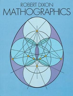 Mathographics - Dover Recreational Math (Paperback)