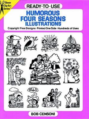 Ready-to-Use Humorous Four Seasons Illustrations: Copyright-Free Designs-Printed One Side-Hundreds of Uses - Dover Clip Art Ready-to-Use