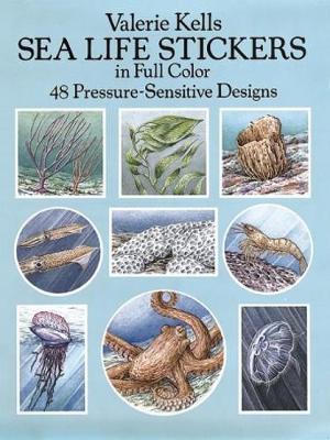 Sea Life Stickers in Full Color: 48 Pressure-Sensitive Designs - Dover Stickers (Stickers)