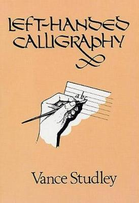 Left-Handed Calligraphy - Lettering, Calligraphy, Typography (Paperback)