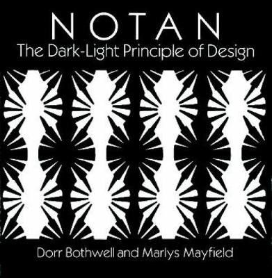 Notan: Dark-light Principle of Design - Dover Art Instruction (Paperback)