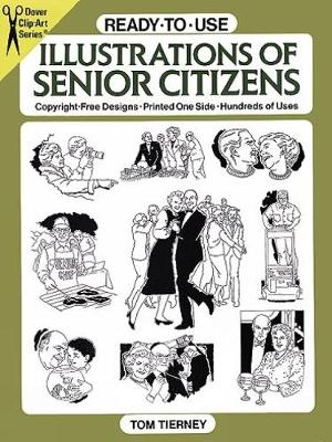 Ready-to-Use Illustrations of Senior Citizens - Dover Clip Art Ready-to-Use (Paperback)