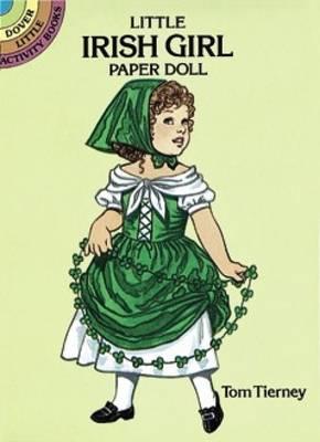 Little Irish Girl Paper Doll - Dover Little Activity Books Paper Dolls (Paperback)