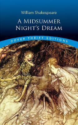 A Midsummer Night's Dream - Dover Thrift Editions (Paperback)