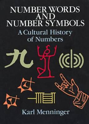 Number Words and Number Symbols: Cultural History of Numbers (Paperback)