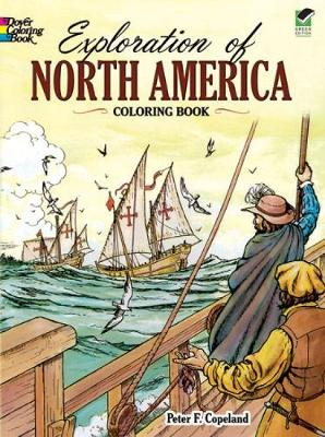 Exploration of North America Coloring Book - Dover History Coloring Book (Paperback)