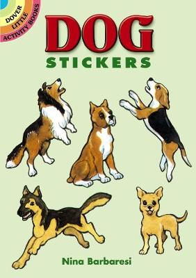Dog Stickers: Dover Little Activity Books - Dover Little Activity Books Stickers (Paperback)