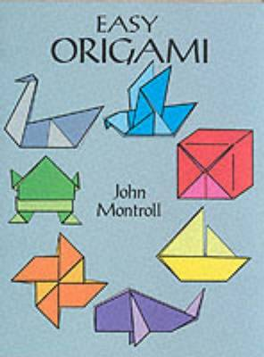 Easy Origami - Dover Origami Papercraft (Paperback)