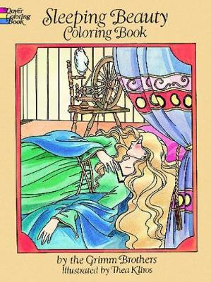 Sleeping Beauty: Coloring Book - Dover Classic Stories Coloring Book (Paperback)