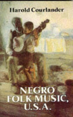 Negro Folk Music U.S.A. (Paperback)