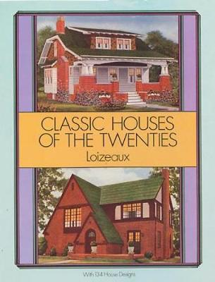 Classic Houses of the Twenties - Dover Architecture (Paperback)