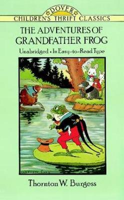 The Adventures of Grandfather Frog - Dover Children's Thrift Classics (Paperback)