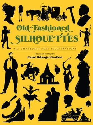 Old Fashioned Silhouettes - Dover Pictorial Archive (Paperback)