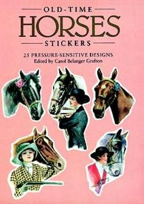 Old-Time Horses Stickers: 25 Pressure-Sensitive Designs - Dover Stickers (Paperback)